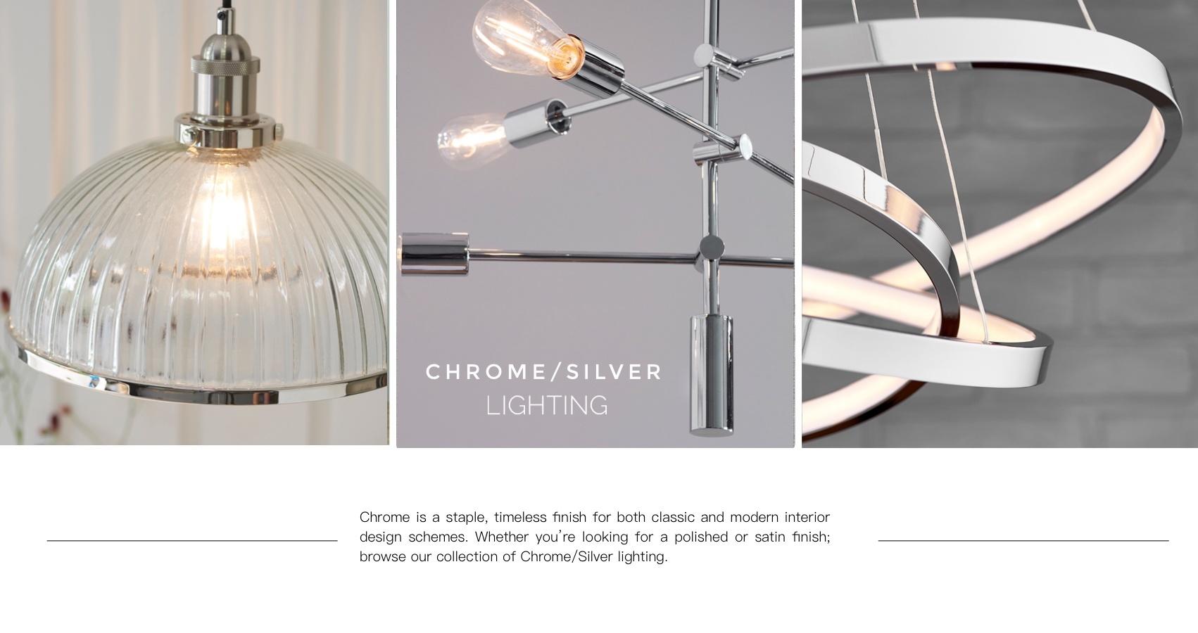 Chrome Lighting