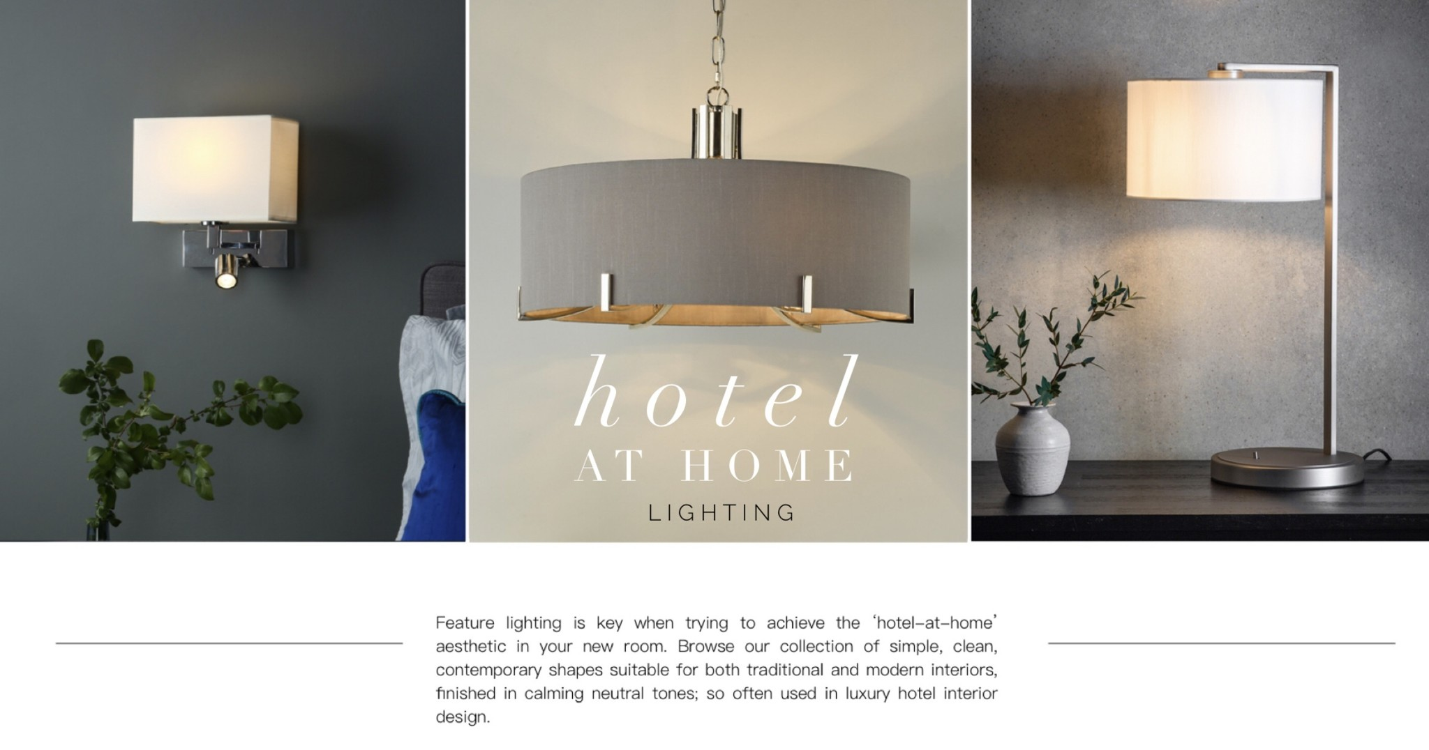 Hotel style lighting