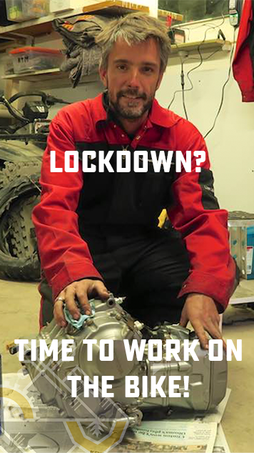 Lockdown? Time to work on the bike!