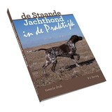 Boek De staande jachthond in de praktijk met DVD, tweede druk!