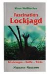 Weisskirchen Buch Faszination Lockjagd