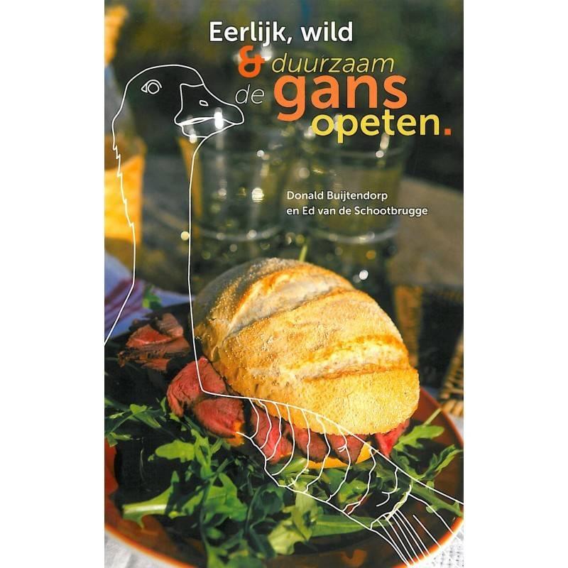 Boek Eerlijk wild en duurzaam de gans opeten