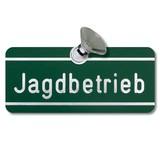 """Autoschild """"Jagdbetrieb"""""""