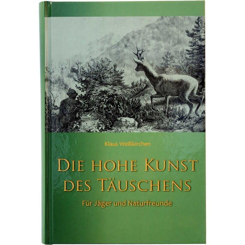 """Weisskirchen Boek """"Die Höhe Kunst des Täuschens"""""""