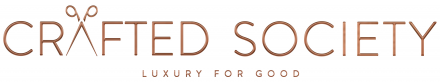 Crafted Society - Luxury for Good