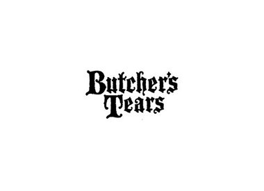 Butcher's Tears
