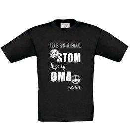 T-shirt jullie zijn allemaal stom - oma