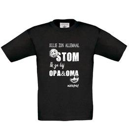 T-shirt jullie zijn allemaal stom - opa en oma