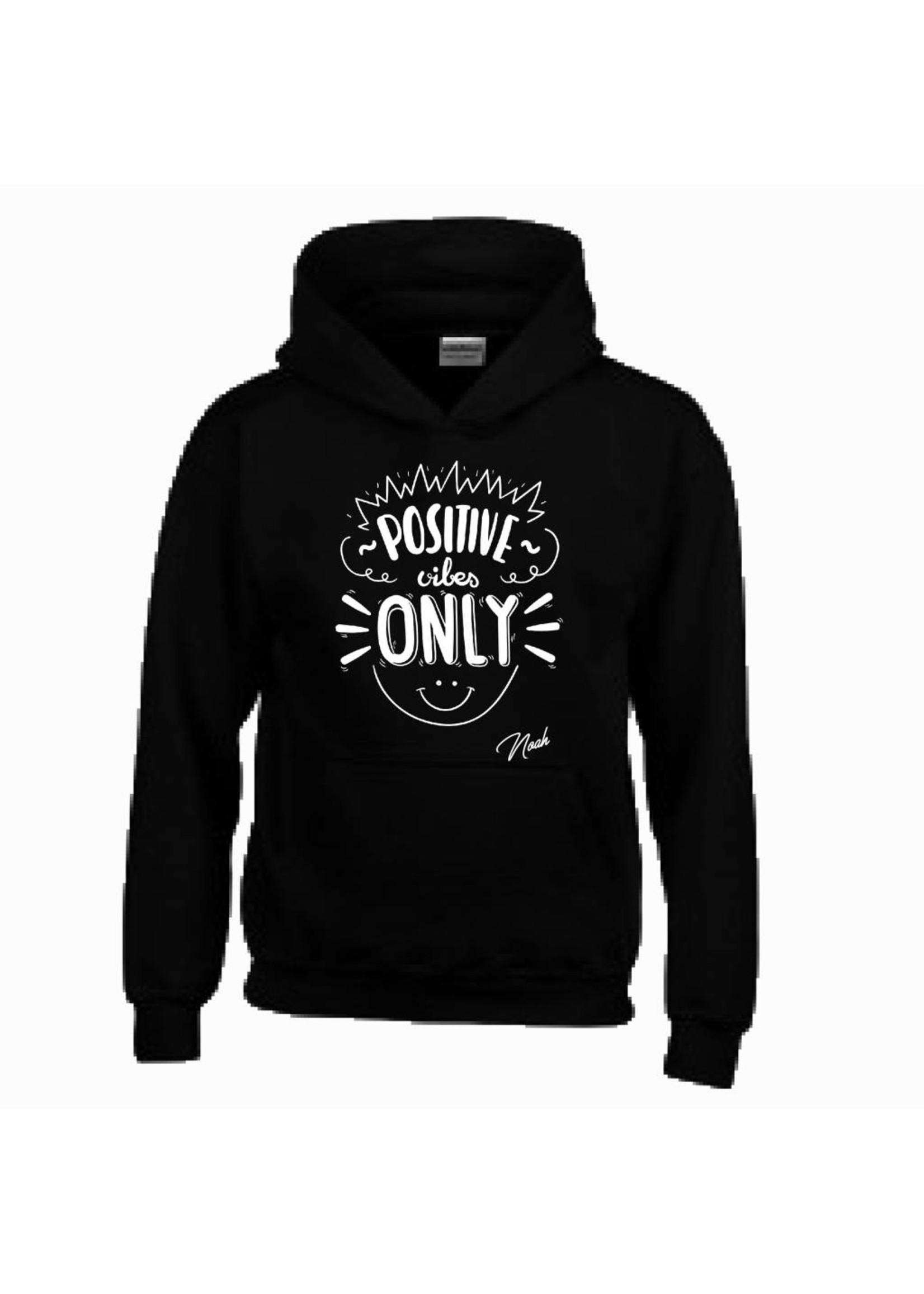 Positive vibes only hoodie met naam