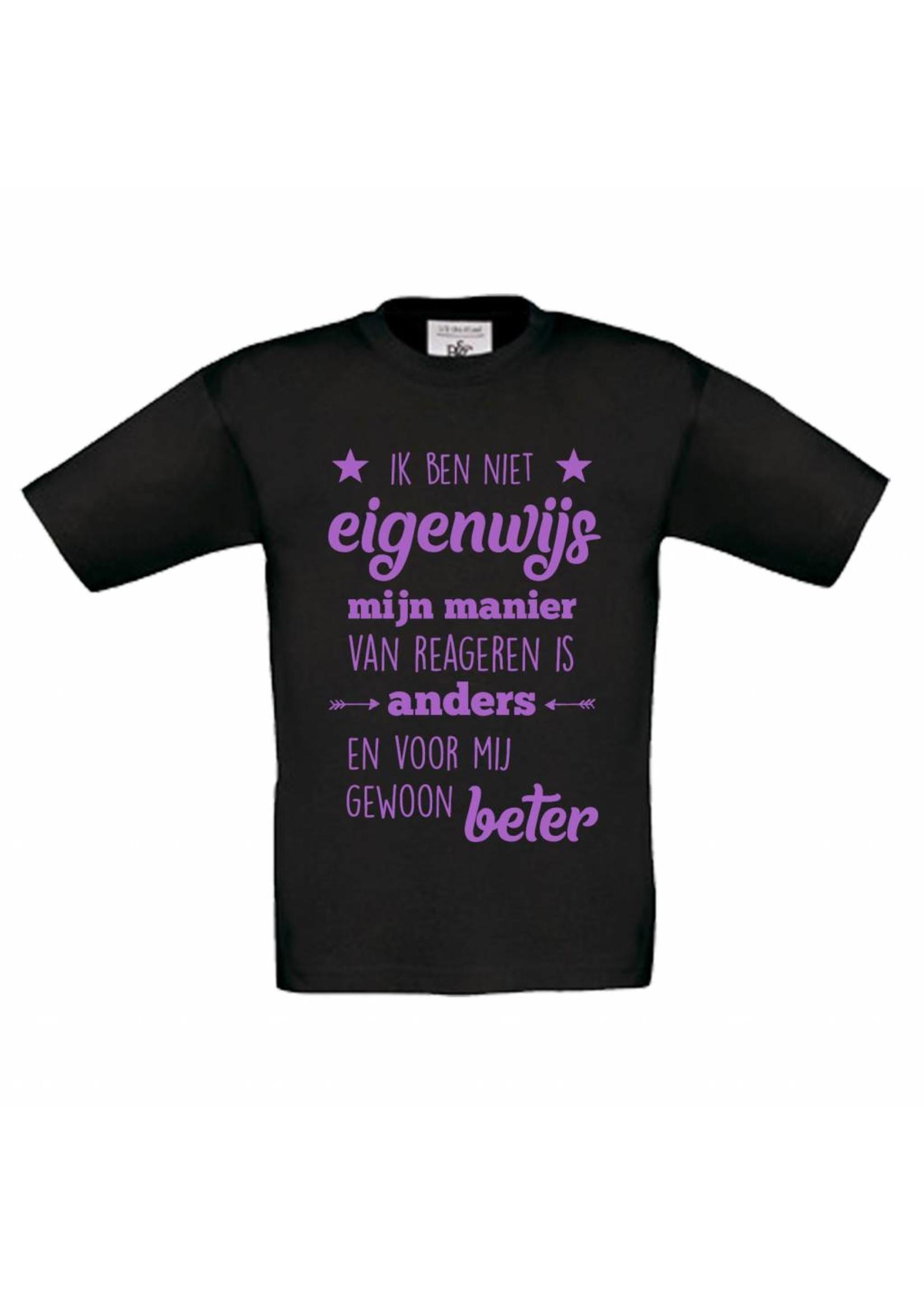 Ik ben niet eigenwijs t-shirt