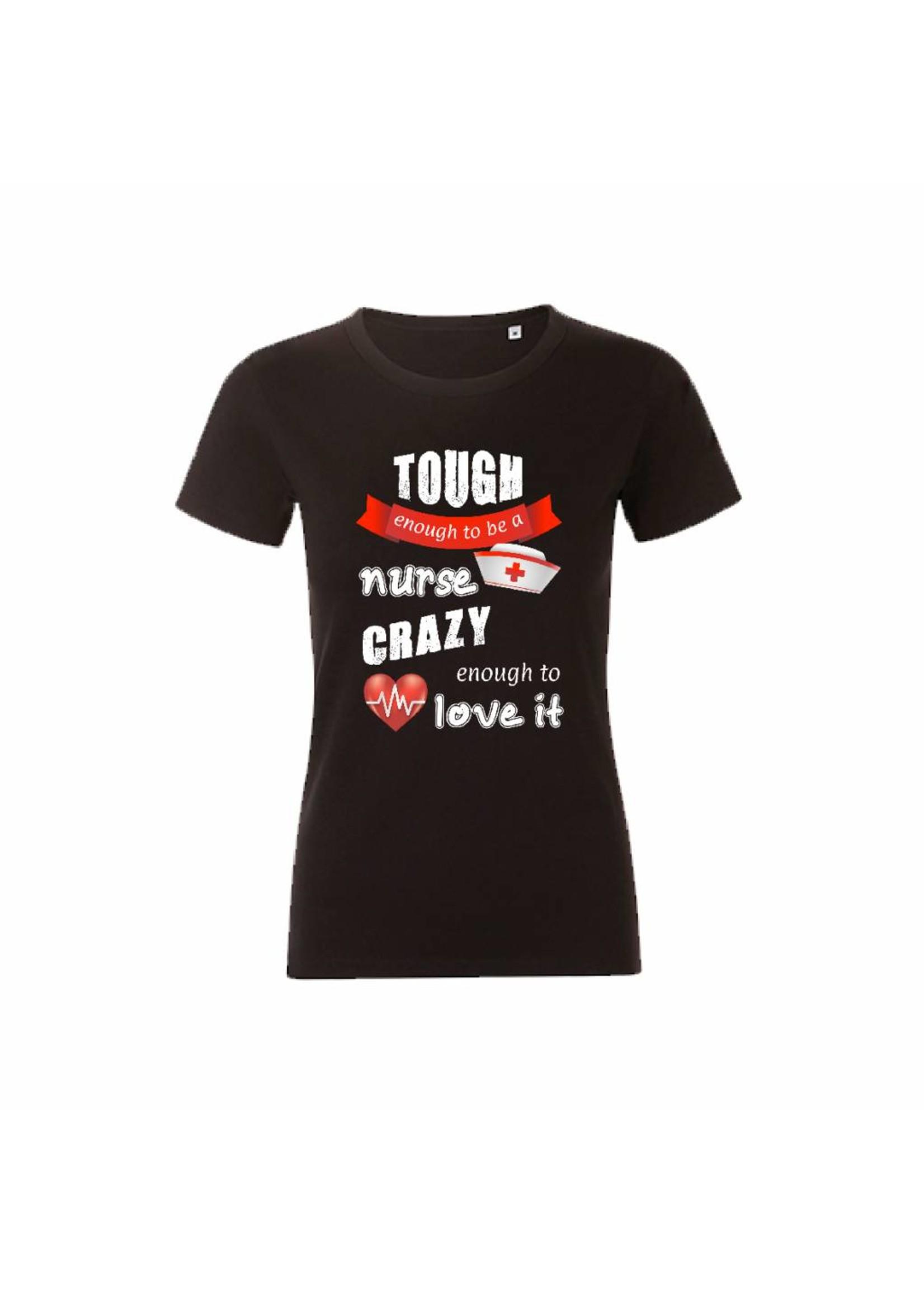 T-shirt tough enough to be a nurse