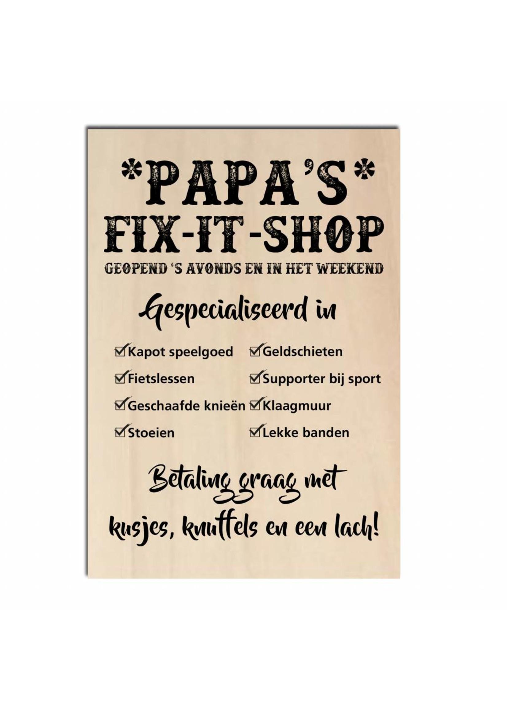 Bedrukt hout -Papa's fix it shop