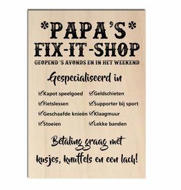Bedrukt hout -Papa's fix it shop