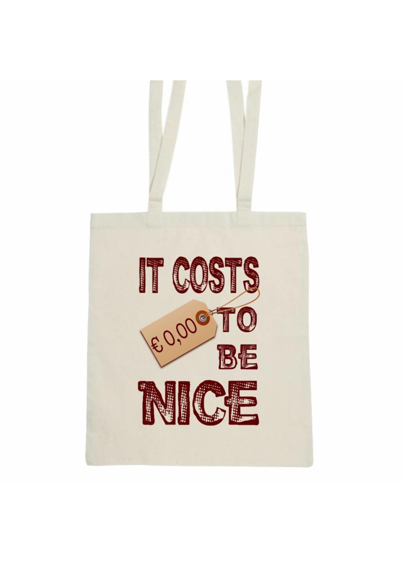 Katoenen tas It costs € 0,00 to be nice