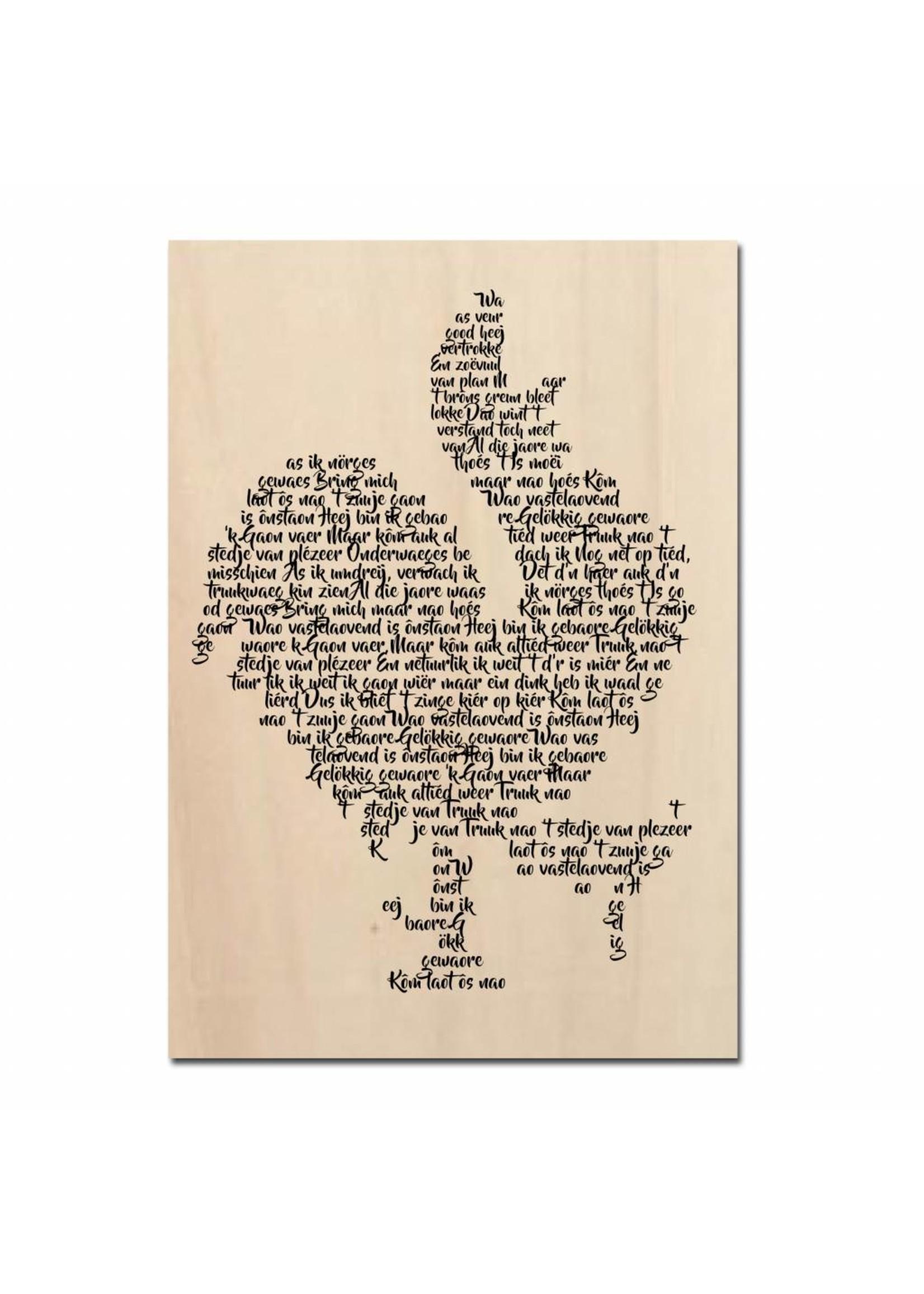 Nao 't Zuuje - houten tekstbord