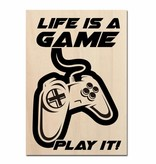 Life is a game play it gedrukt op hout