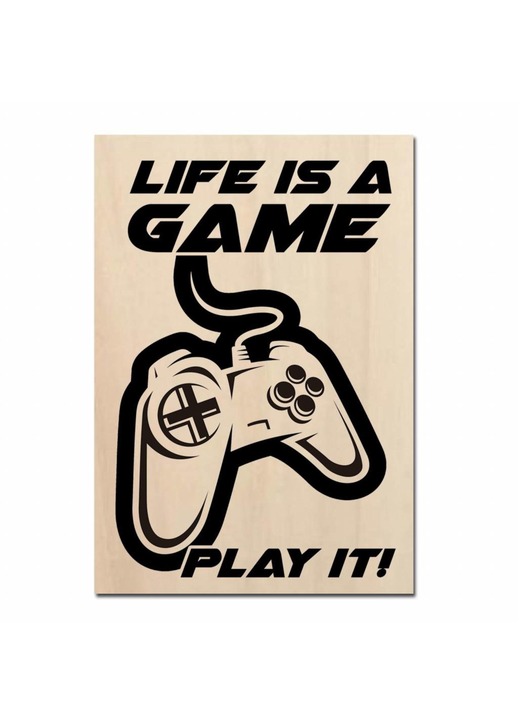 Life is a game play it gedrukt op hout