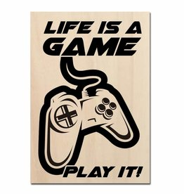 Life is a game play it op hout