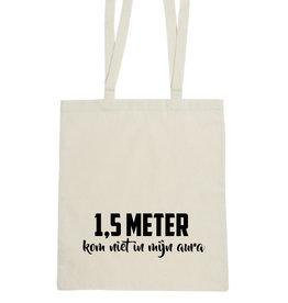 Tas 1,5 meter - kom niet in mijn aura
