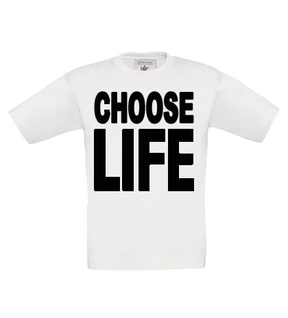 T-shirt Choose Life