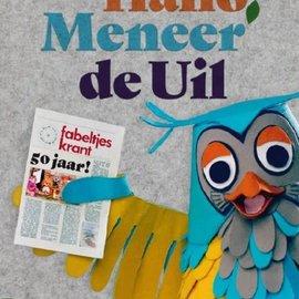 Boek Hallo Meneer de Uil (50 jaar Fabeltjeskrant)
