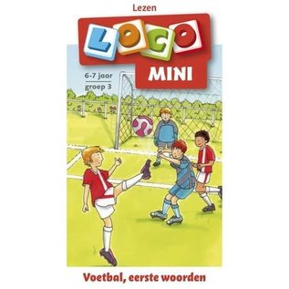 Mini Loco - Voetbal, Eerste Woorden, 6/7 jaar, groep 3