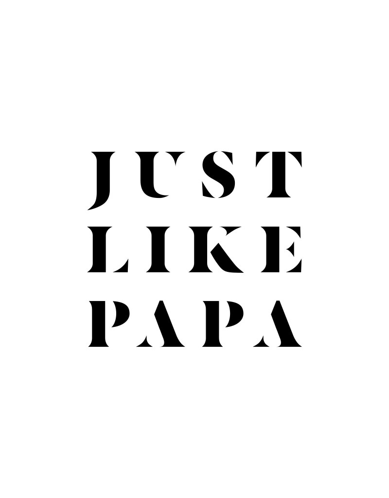 Just Like Papa Black Text 7cm x 7cm