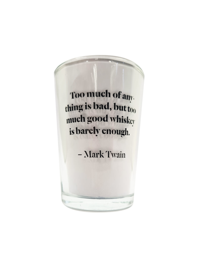Conical Whiskey Glasses - Mark Twain Quote