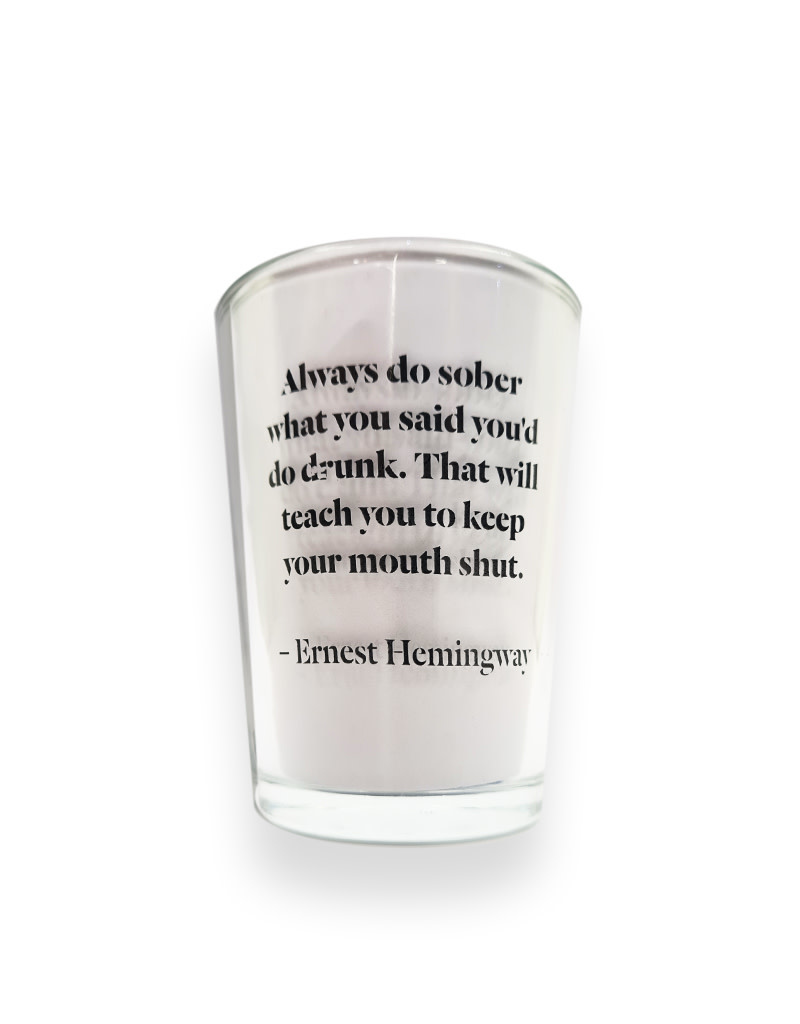 Conical Whiskey Glasses - Ernest Hemingway Quote
