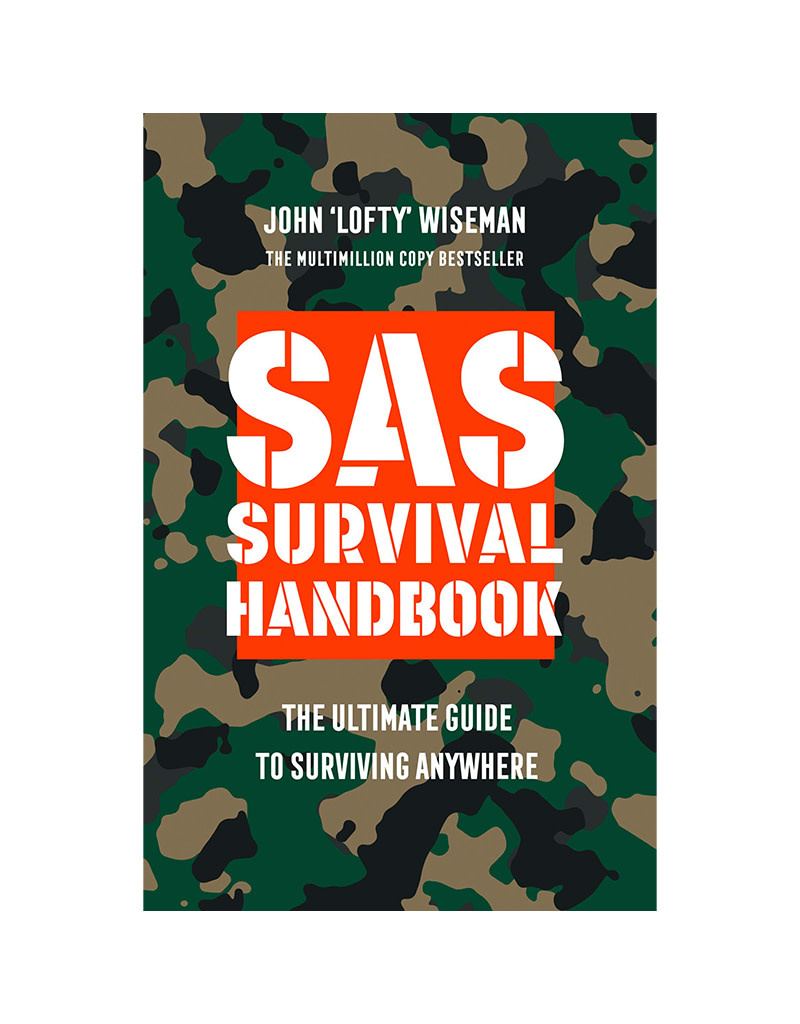 SAS Survival Guide The Ultimate Guide To Surviving Anywhere