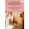 New Mags Marrakesh, Explore the Magic of the Red City