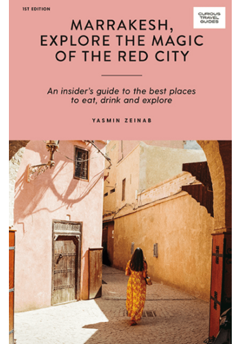 Marrakesh, Explore the Magic of the Red City