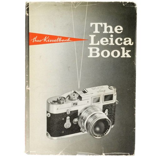 The Leica Book - Theo Kisselbach