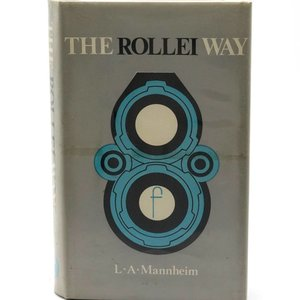 The Rollei Way By Mannheim