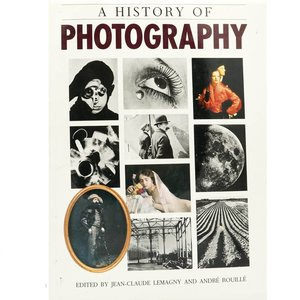 book A History of Photography - Jean Claude Lemagny