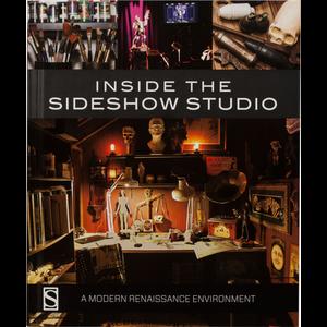 Sideshow Inside the Sideshow Studio A Modern Renaissance Environment