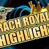 CRACH ROYAL #4 HIGHLIGHTS