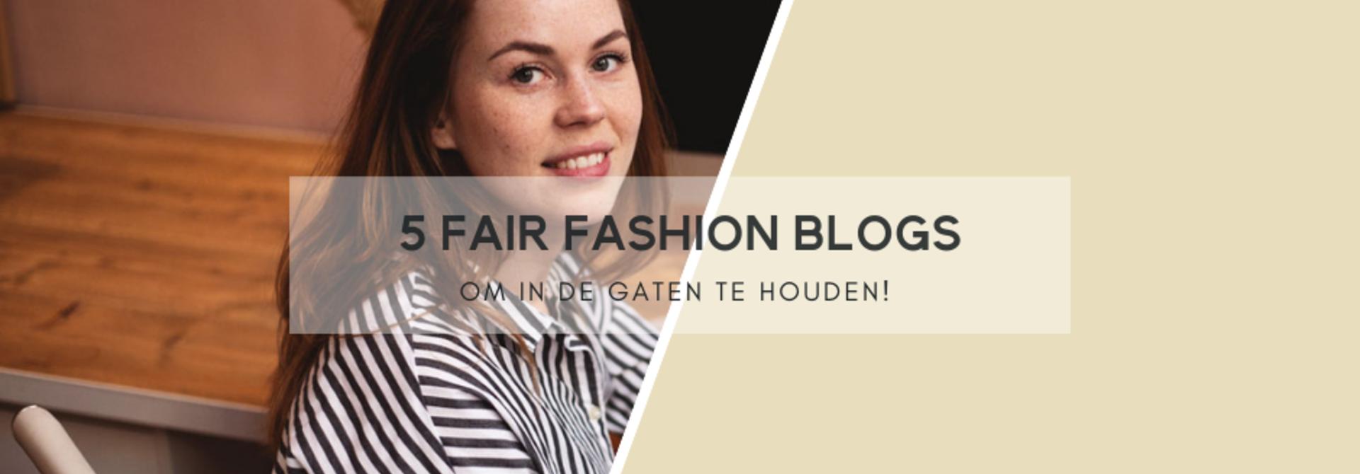 5 Fair Fashion Blogs om in de gaten te houden!