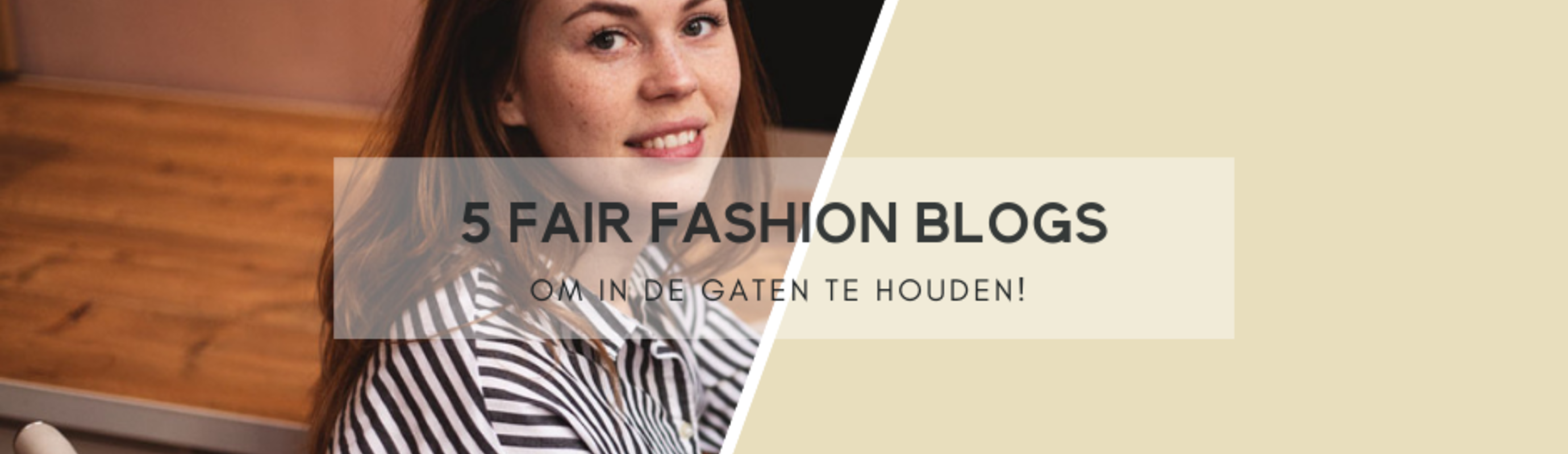 5 Fair Fashion Blogs om in de gaten te houden!
