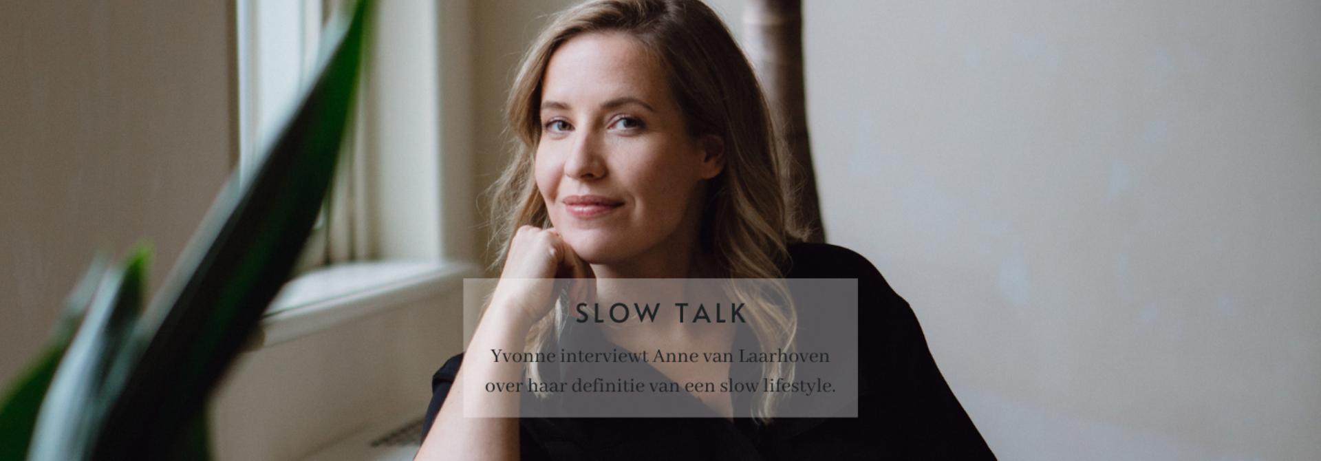 Slow Talk - Anne van Laarhoven