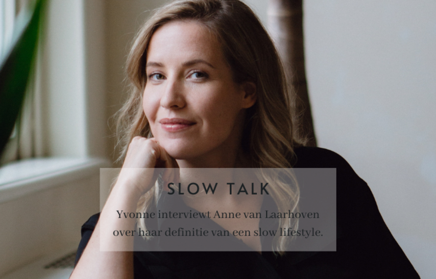 Slow Talk - Anne van Laarhoven