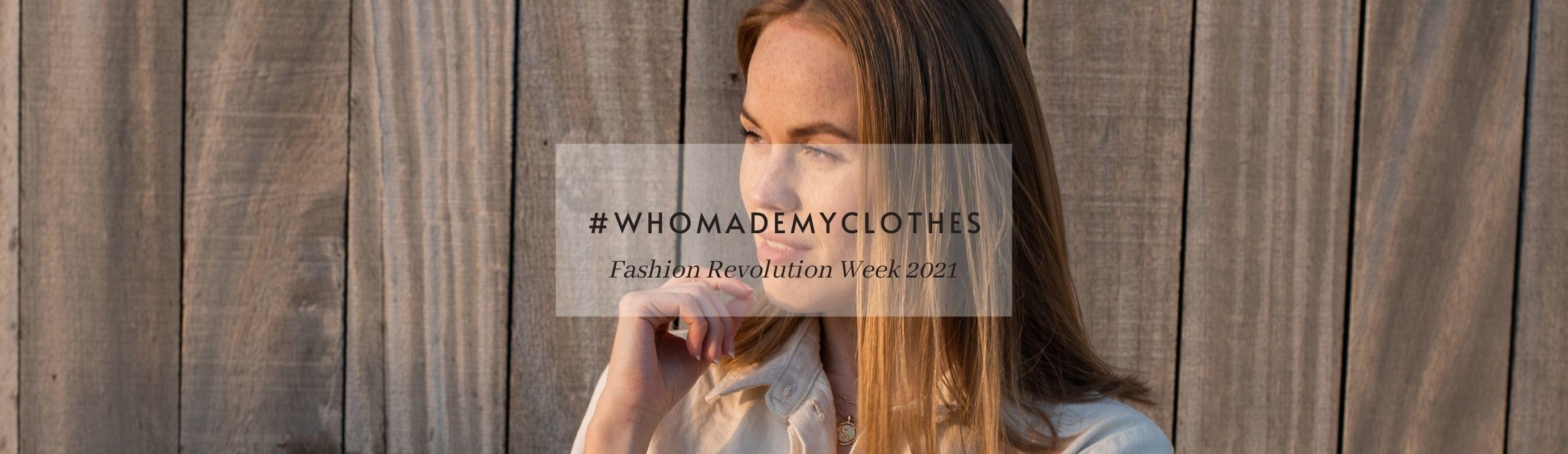 Fashion Revolution Week 2021
