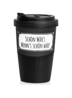 Pechkeks Becher - Schön Wär´s | Travel Mug