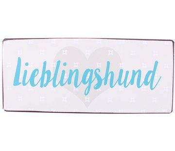 Blechschild - Lieblingshund