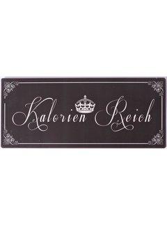 Blechschild - Kalorien Reich