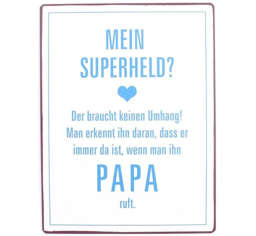 Blechschild - Papa, mein Superheld