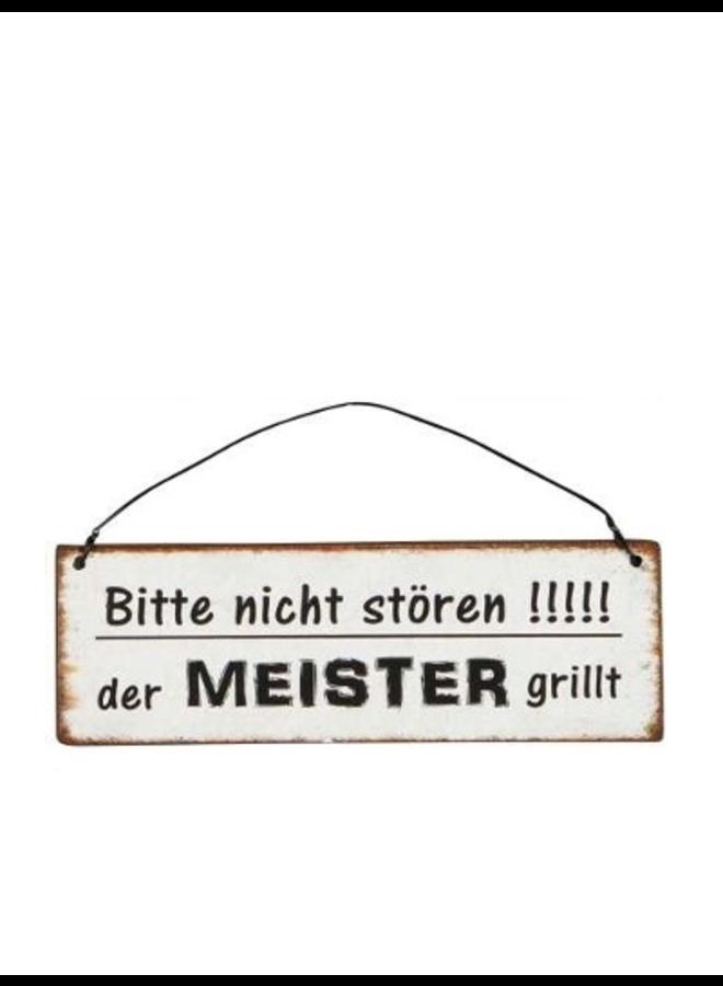 Blechschild - Der Meister grillt