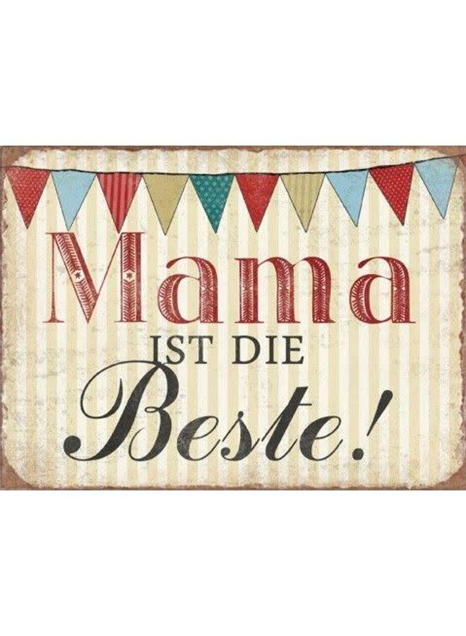 """Blechschild - """"Mama ist die Beste"""""""