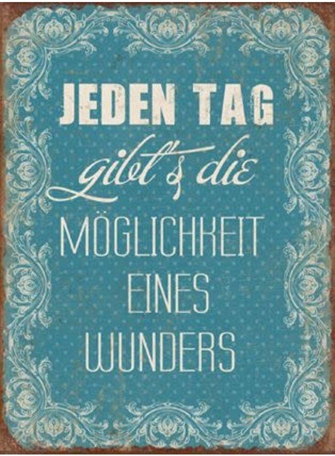 "Blechschild - ""Wunder Tag """