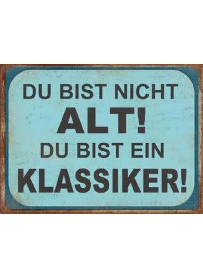 "Blechschild - ""Klassiker"""